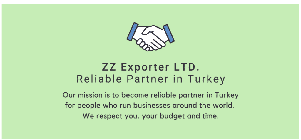 Reliable Partner in Turkey